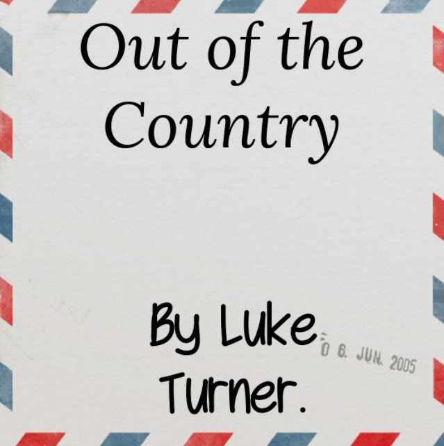 Out of the Country by Luke Turner (PDF Download)