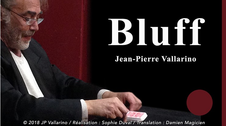 Bluff by Jean-Pierre Vallarino (video download)
