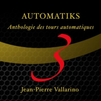 Automatiks Vol 3 by Jean Pierre Vallarino (video download)