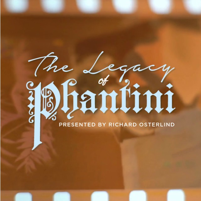 The Legacy of Phantini with Richard Osterlind (Instant Download)