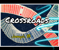 Crossroads by Joseph B (MP4 Video + PDF Download)
