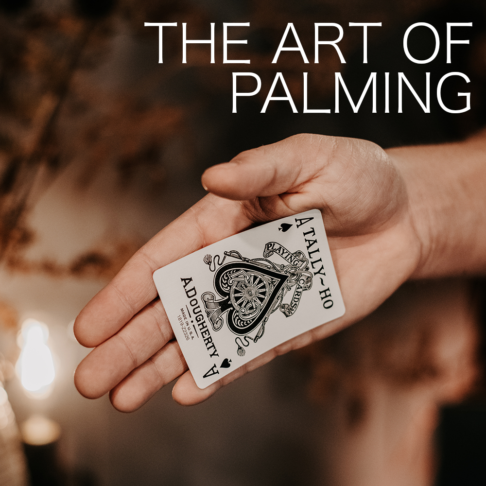 Deep Magic Seminars Winter 2021 - The Art of Palming (January 14th)