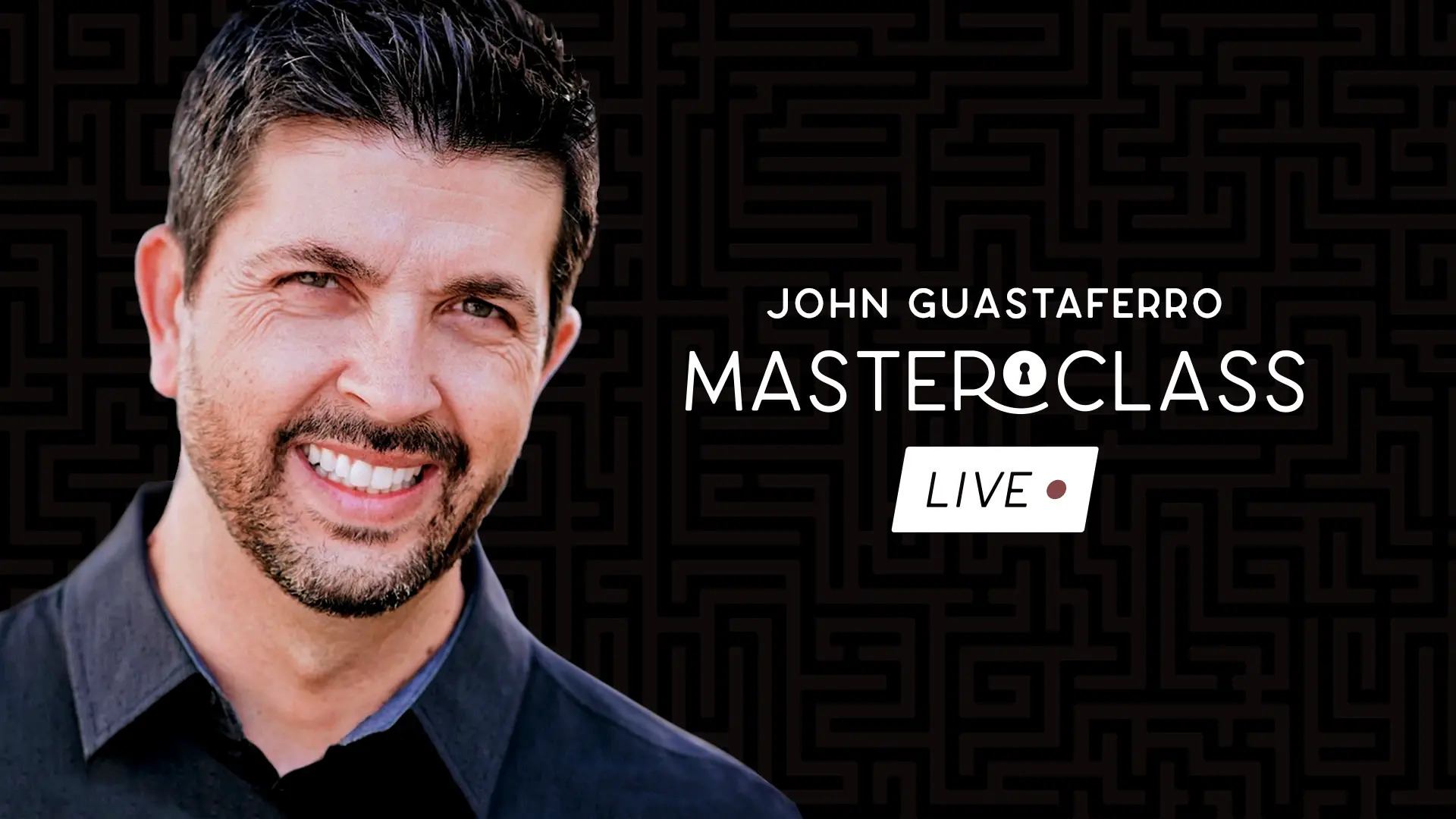 Masterclass Live Lecture by John Guastaferro (Zoom Live) (MP4 Video Download)
