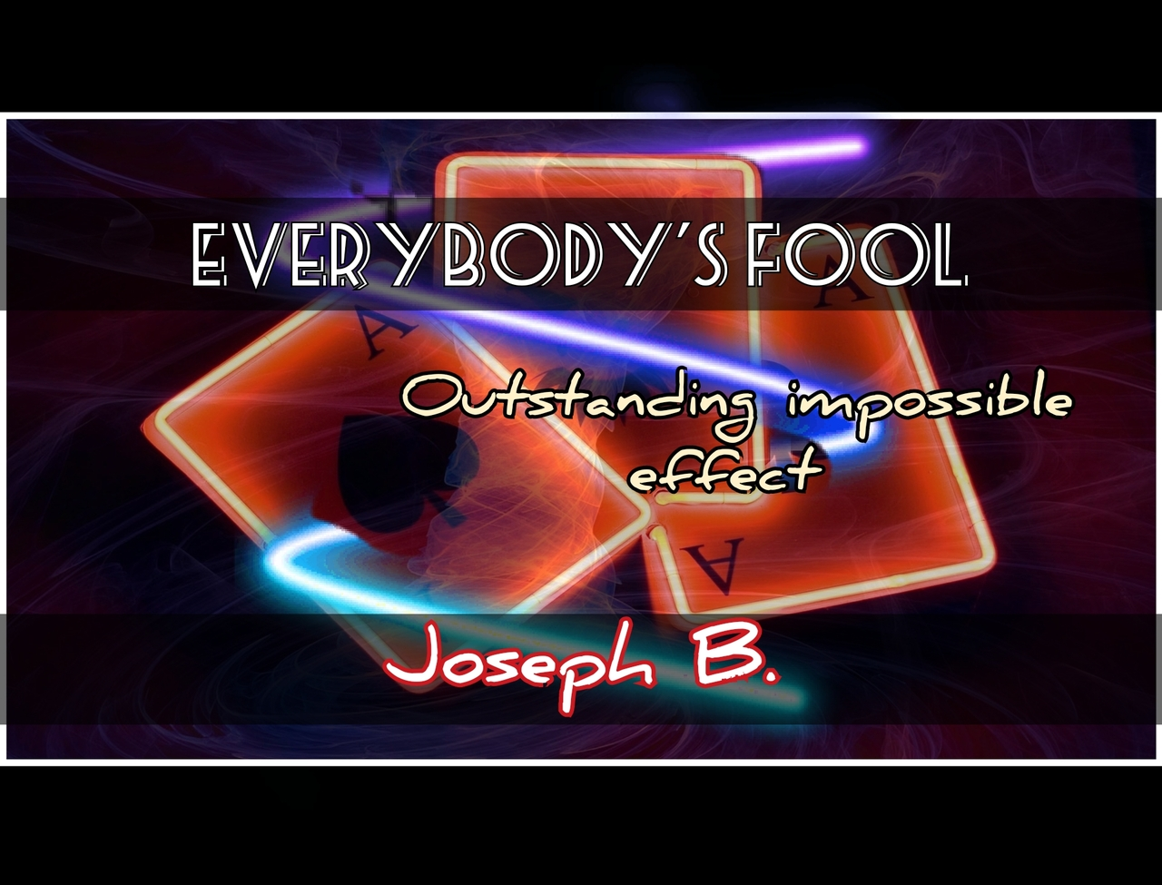 Everybody's Fooled by Joseph B (MP4 Video Download)