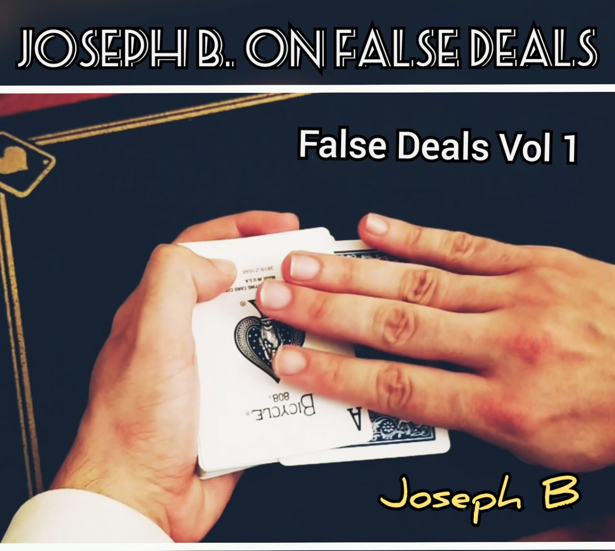 Joseph B. on False Deals Vol.1 (MP4 Videos Download)