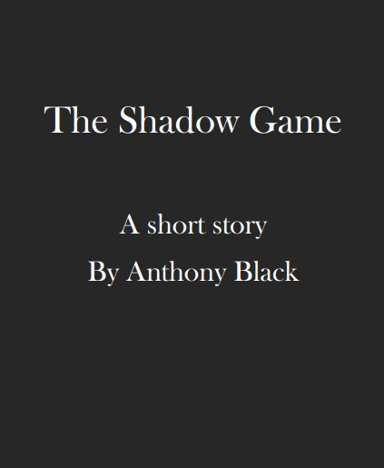 Anthony Black - The Shadow Game
