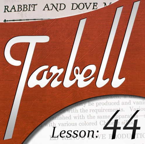 Tarbell 44: Rabbit and Dove Magic
