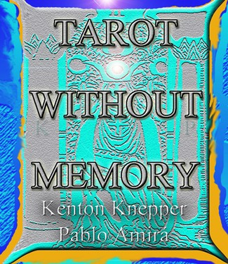 Kenton Knepper - Tarot Without Memory