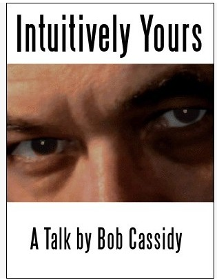 Bob Cassidy - Intuitively Yours