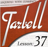 Tarbell 37: Conjuring with Currency
