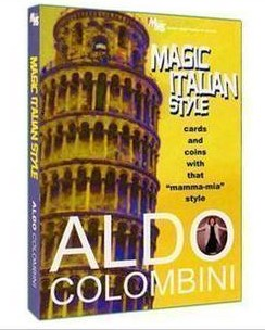 Aldo Colombini - Magic Italian Style