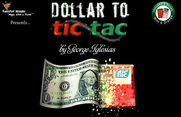 Dollar to Tic Tac by George Iglesias & Twister Magic