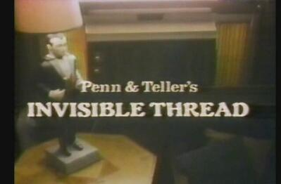 Penn & Teller - Invisible Thread video download