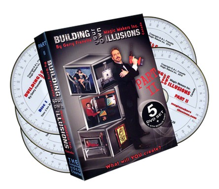 Building Your Own Illusions Part 2 by Gerry Frenette (6 DVD set) The Complete Video Course
