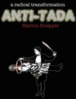 Kenton Knepper - Anti-Tada