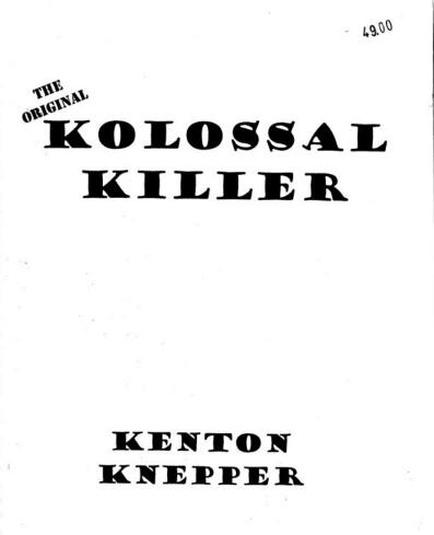 Kenton Knepper - Kolossal Killer (video + PDF)