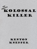 Kenton Knepper - Kolossal Killer (PDF Download)